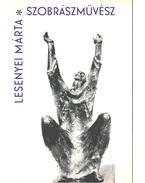 Lesenyei Márta szobrászművész - Z. Szabó László