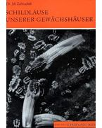 Schildlause unserer Gewachshauser (Pajzstetű az üvegházunkban) - Zahradnik, Dr. Jirí