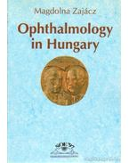 Ophthalmology in Hungary - Zajácz Magdolna