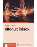 Elfogultírások - Zalán Tibor