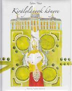 Királylányok könyve - Zalán Tibor