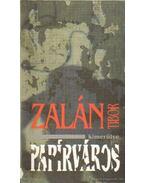 Papírváros - Zalán Tibor