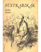 Füstkarikák - Zalka Miklós