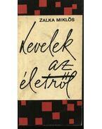 Levelek az életről - Zalka Miklós