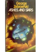 Ashes and Stars - Zebrowski, George