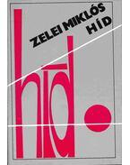 Híd - Zelei Miklós