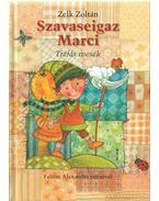 Szavaseigaz Marci - Zelk Zoltán