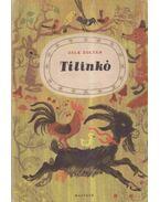 Tilinkó - Zelk Zoltán