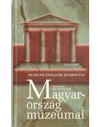 Magyarország múzeumai - Zentai Tünde, BALASSA M.IVÁN