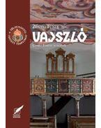 Vajszló - A Dél-Dunántúl festett templomai 11. kötete - Zentai Tünde