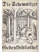 Die Schemnitzer Gedenkbibliothek - Zsámboki László