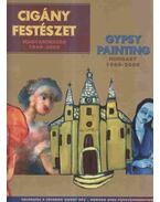 Cigány festészet - Magyarország 1969-2009 - Zsigó Jenő