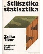 Stilisztika és statisztika - Zsilka Tibor