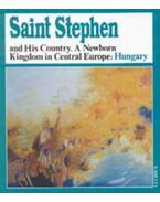 Saint Stephen and His Country - Zsoldos Attila
