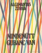 Mindetütt gubanc van - Zurba, Algimantas