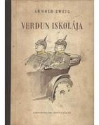 Verdun iskolája - Zweig, Arnold
