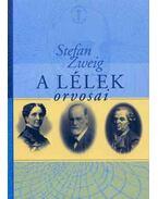 A lélek orvosai - Zweig, Stefan