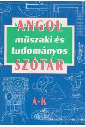 Angol-magyar műszaki és tudományos szótár (I-II. kötet) - Régikönyvek