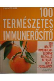 100 természetes immunerősítő - Régikönyvek