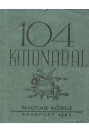 104 magyar katonadal - Régikönyvek