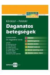 Daganatos betegségek - BODROGI ISTVÁN DR. ,  HORVÁTH Á - Régikönyvek