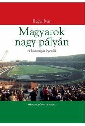 Magyarok nagy pályán - Régikönyvek