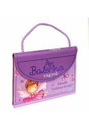 Balerina vagyok - Mesék kislányoknak - Régikönyvek