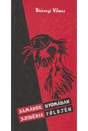 Sámánok nyomában Szibéria földjén - Régikönyvek