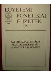 Szupraszegmentális hangszerkezetek a magyar beszédben - Régikönyvek
