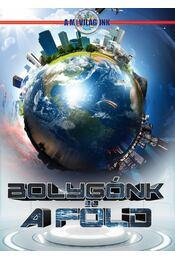 Bolygónk a Föld - Krajnik Bíró Sára - Régikönyvek