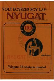 VOLT EGYSZER EGY LAP: NYUGAT - ÜKH 2008 - Régikönyvek