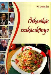 Ötkarikás szakácskönyv - Régikönyvek