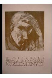 A miskolci Herman Ottó Múzeum közleményei 17 - Régikönyvek