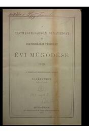 A Pestmegyei Sárközi Dunavédgát és Csatornázási Társulat évi müködése 1878. - Régikönyvek