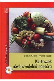 Kertészek növényvédelmi naptára - Régikönyvek