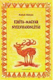 Szkíta-magyar nyelvhasonlítás - Régikönyvek
