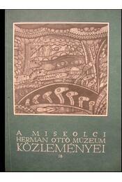 A miskolci Herman Ottó Múzeum közleményei 18. - Régikönyvek
