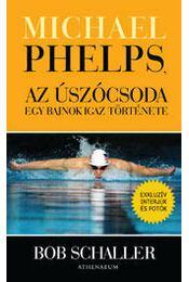 Michael Phelps, az úszócsoda - Régikönyvek