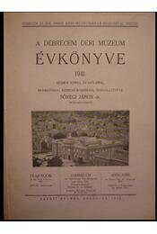 A debreceni Déri Múzeum évkönyve 1941. - Régikönyvek