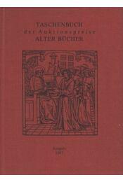 Taschenbuch der Auktionspreise Alter Bücher Ausgabe 1987 - Régikönyvek