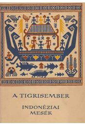 A tigrisember - Régikönyvek
