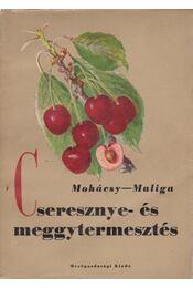Cseresznye- és meggytermesztés - Régikönyvek
