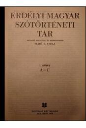 Erdélyi magyar szótörténeti tár I. A-C - Régikönyvek