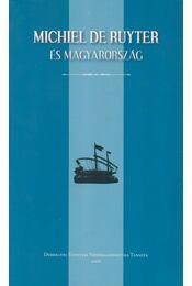 Michiel De Ruyter és Magyarország - Régikönyvek