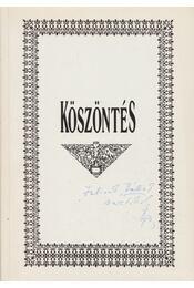 Köszöntés (dedikált) - Szvircsek Ferenc - Régikönyvek