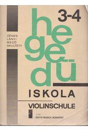 Hegedűiskola 3-4 / Violinschule 3-4 - Dénes László, Lányi Margit, Mező Imre, Skultéty Antalné - Régikönyvek