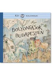 Bolyongások Budapesten - Régikönyvek