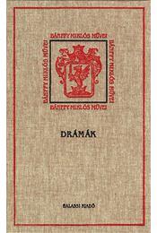 DRÁMÁK - BÁNFFY MIKLÓS MŰVEI IV. - ÜKH 2010 - Régikönyvek