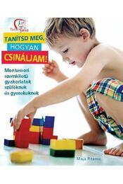 Tanítsd meg, hogyan csináljam! - Maja Pitamic - Régikönyvek