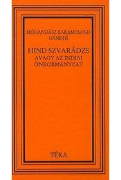 HIND SZVARÁDZS - AVAGY AZ INDIAI ÖNKORMÁNYZAT - Régikönyvek